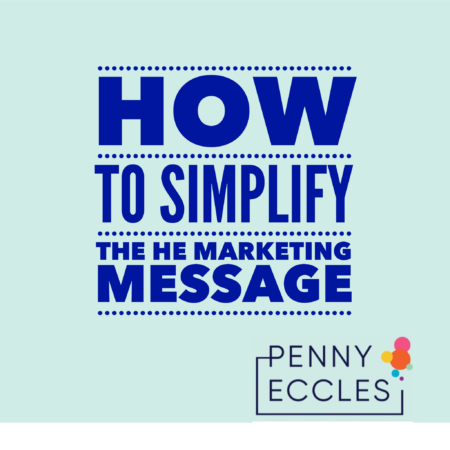 Simplify the HE marketing message